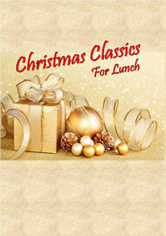 Christmas Classics For Lunch