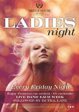 Ladies Night Bridge House Hotel