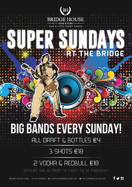 Super Sunday Bridge House Hotel
