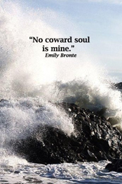 The Bronte Sisters – No Coward Soul