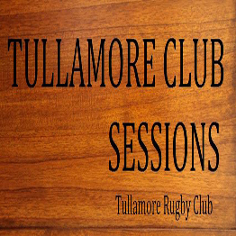 Tullamore Club Sessions